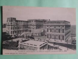 BIARRITZ - Le Palais De L'Empereur Actuellement Hotel Du Palais - Biarritz
