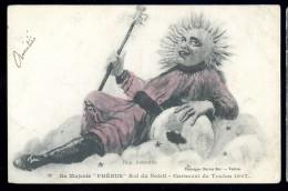 Cpa Du 83 Toulon Carnaval 1907 Sa Majesté Phébus Roi Du Soleil   AO37 - Toulon