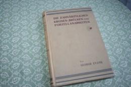 000128048 ZAHNÄRZTLICHE PORZELLANARBEITEN, Evans/Werkenthin - Bücher, Zeitschriften, Comics