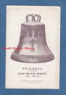 CPA - POISSONS - La Cloche Mathilde Henriette De L'Eglise - Fonderies De Cloches Causard à Colmar - Poissons
