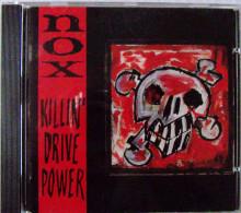 NOX CD 11 Titres ROCK Métal Killin' Drive Power état Neuf - Hard Rock & Metal