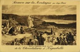 C.P.A. - PUBLICITE - SERMON Sur La MONTAGNE Par LOYS PRAT - CHOCOLATERIE D' AIGUEBELLE - Parfait Etat - Publicité
