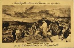 C.P.A. - PUBLICITE - MULTIPLICATION Des PAINS Par LOYS PRAT - CHOCOLATERIE D' AIGUEBELLE - Parfait Etat - Publicité