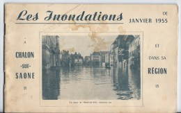 Les Innondations  ,janvier 1955 Chalon Sur Saone Et Sa Région - Libri, Riviste, Fumetti