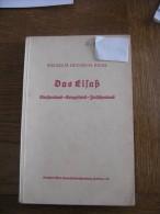 Das Elsass  Strasenland, Kriegsland,Zwischenland  Wilhelm Heinrich Riehl  1940 - Police & Militaire