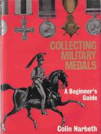 COLLECTING MILITARY MEDALS MEDAILLE ANGLAISE  DECORATION MILITAIRE GUIDE COLLECTION - Grande-Bretagne