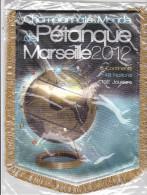 RARE FANION CHAMPIONNATS DE MONDE DE PETANQUE MARSEILLE 2012 - Bowls - Pétanque