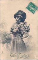 L52.126 - Vive Sainte Louise - Jeune Femme  Avec Fleurs - - Felicitaciones (Fiestas)