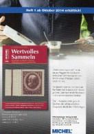 MICHEL Wertvolles Sammeln 1/2014 Neu 15€ Sammel-Objekte Luxus Informationen Of The World New Special Magazine Of Germany - Catalogues De Cotation