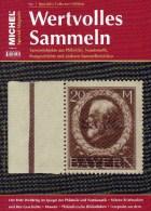 Wertvolles Sammeln 1/2014 Neu 15€ MICHEL Sammel-Objekte Luxus Informationen Of The World New Special Magazine Of Germany - Stamps