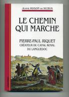 Le Chemin Qui Marche - Jeanne Hugon De Scoeux (signé Et Daté Par L'auteur, Non Dédicacé) - Libri Con Dedica