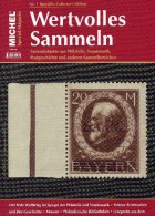 MICHEL Wertvolles Sammeln 1/2014 Neu 15€ Sammel-Objekte Luxus Informationen Of The World New Special Magazine Of Germany - Hobbies & Collections
