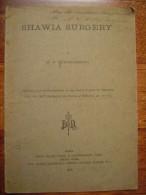 1920 Shawia Surgery By Hilton Simpson Dédicace Autographe Royal Society Medicine Médecine Os Crane London UK Autograph - Livres Anciens