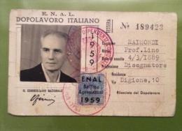 TESSERA ENAL DOPOLAVORO ITALIANO -  CON FOTO E BOLLINO AGEVOLAZIONI - Documentos Históricos