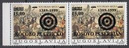 Yugoslavia 1999 TARGET NATO Attack Bombong Of Serbia And Montenegro, Private Overprint KOSOVO IS SERBIA, Set IN PAIR MNH - 1992-2003 République Fédérale De Yougoslavie