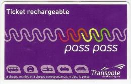 Ticket rechargeable pass pass achet� dans le bus (bus, m�tro et tramway) r�seau TRANSPOLE � Lille. 2014.