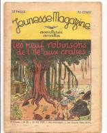 Jeunesse Magazine N°21 (1ère Année) Du 23 Mai1937 Aventures, Aviation Les Neuf Robinsons De L'île Aux Crabes - Altre Riviste