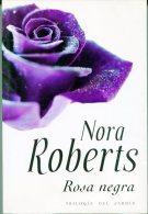"""""""ROSA NEGRA"""" AUTORA NORA ROBERTS EDIT.PLAZA JANES AÑO 2007 PAG.395 USADO GECKO. - Poëzie"""