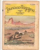 Jeunesse Magazine N°24 (1ère Année) Du 13 Juin1937 Aventures, Aviation La Randonnée Du Caporal Ménage - Altre Riviste