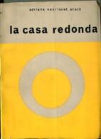 """LA CASA RODONDA"" AUTORA ADRIANA HENRIQUET STALLI EDIT.HEROICA AÑO 1978 PAG.285 USADO GECKO. - Poëzie"
