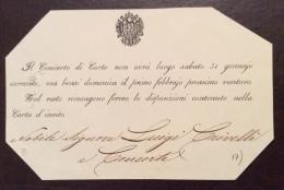 BIGLIETTO LOMBARDO VENETO :il Concerto Di Corte...non Avrà Luogo Rimangono ..le Disposizioni..della Carta D'invito.. - Documenti Storici
