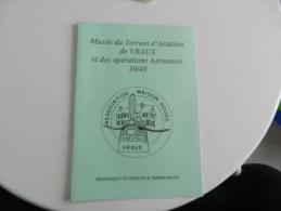 Musée Du Terrain  D Aviation De Vraux  Et Des Opérations Aériennes 39/45 - Champagne - Ardenne