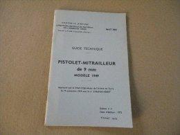 Guide technique pour pistolet mitrailleur PM MAT 49
