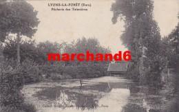 Eure Lyons La Foret Pecherie Des Taisnières éditeur Souplet Recette Buraliste - Lyons-la-Forêt