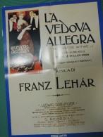 POSTER LA VEDOVA ALLEGRA OPERETTA FRANZ LEHAR RIPRODUZIONE FABBRI EDITORE - Manifesti