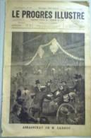 Le Progrès Illustré,Assassinat De M.Carnot, 1er Juillet 1894. - Journaux - Quotidiens