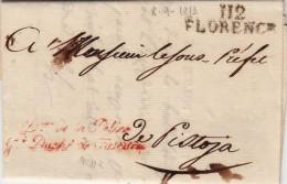 Prefilatelica Periodo Napoleonico, 112 Florence. Da Firenze Per Pistoia. Direction General De La Police De Toscana 1813 - 1. ...-1850 Prefilatelia