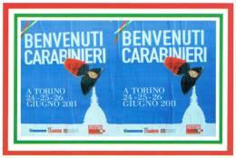 [DC1493]  CARTOLINEA - BENVENUTI CARABINIERI - TORINO GIUGNO 2011 - Regimientos
