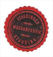 Old Labels, Promotional Labels Or Similar - Staudinger, Wagonfabrik - Altre Collezioni