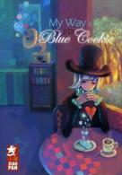 My Way T3 : Blue Cookie - Ji Di - Mangas