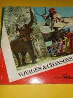 """Album D´Images/""""Voyages Et Chansons""""/Chocolat POULAIN/Blois/Loir Et Cher/ 1971   ALB3 - Vieux Papiers"""