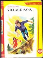 Marie Maraire - Village S.O.S. - Rouge Et Or  Souveraine - N° 648 - ( 1964 ) . - Bibliothèque Rouge Et Or