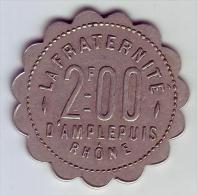 Monnaie De Nécessité - 69 - Amplepuis - La Fraternité. Société Coopérative - 2F - - Monétaires / De Nécessité