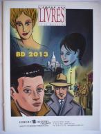 LOUSTAL : Couverture L'AMOUR DES LIVRES - BD 2013 / Brochure 18 P Couleurs / TBE - Livres, BD, Revues