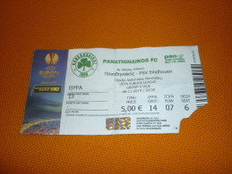 Panathinaikos-PSV Eindhoven UEFA Europa League Football Match Ticket Stub 6/11/2014 (hologram) - Tickets D'entrée