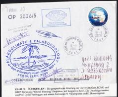 ANTARCTIC, BELGIA, Participation Expedition On Kerguelen, 16.11.2006 + 4 Signatures !! RARE !!  611-11 - Antarctic Expeditions