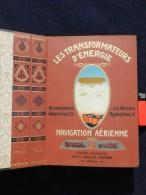 LES TRANSFORMATEURS D ENERGIE 1907 TRES BEAU LIVRE ILLUSTRE ........ - Books, Magazines, Comics
