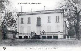 Les Châteaux En Auvergne - Saint-Myon, Canton De Combronde - Le Château De L'Enclos - Très Beau Plan Animé - Andere Gemeenten