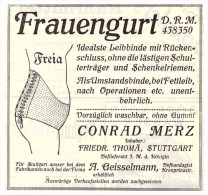 Original Werbung - 1911 - Frauengurt , Conrad Merz In Stuttgart , F, Thomä , BH , Korsett , Corset !!! - Leibwäsche