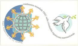 ITALIA -  FDC  - CONFERENZA MONDIALE MINISTERIALE DELLE NAZIONI UNITE - ANNO 1994 - NAPOLI - SUL CRIMINE ORGANIZZATO - FDC