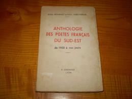 Anthologie Des Poétes Français Du Sud Est : Bordeaux, Chassagne, Doucet Bon, Mazade...de Bournet & Chevassus - Andere