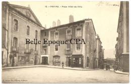07 - PRIVAS - Place Hôtel-de-Ville +++++ C. Artige Fils, Édit., Aubenas, #12 +++++ Vers Macon, 1911 +++++ RARE - Privas
