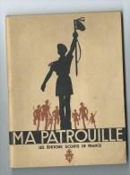 Ma Patrouille Edition Scout De France - Scoutisme