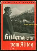 HITLER ABSEITS VOM ALLTAG - Hoffmann Photo Book, 1937