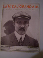 @ NOS AVIATEURS EN ANGLETERRE  LA VIE AU GRAND AIR N°580 DU30/10/1909 AVIATION COURSE A PIED BALLON BOXE  TACOT CHEVAUX - Zeitungen