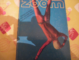 Zoom Magazine Photo N° 34-doisneau-erro-bourboulon Nus-tixador Colombie-sellinvices Pivés Phot.tournage Nus - Books, Magazines, Comics